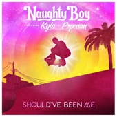 Naughty Boy – Should've Been Me (feat. Kyla & Popcaan) – Single [iTunes Plus AAC M4A] (2016)