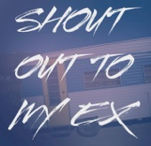Shout Out To My Ex (Originally Performed By Little Mix ) [Karaoke Version]