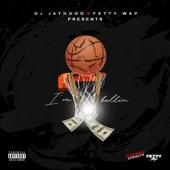 I'm Ballin (feat. Fetty Wap) - Single, DJ Jayhood