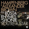 You're a Star (feat. Busta Rhymes & Shonie), Hampenberg & Alexander Brown