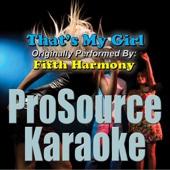 That's My Girl (Originally Performed By Fifth Harmony) [Karaoke]