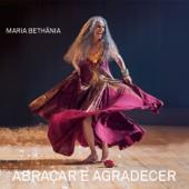 Maria Bethânia - Abraçar e Agradecer (Ao Vivo) [Deluxe]  arte
