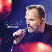 MTV Unplugged - Miguel Bosé