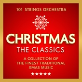 Christmas – The Classics - A Collection of the Finest Traditional Xmas Music