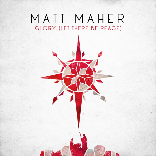 Glory (Let There Be Peace) - Single
