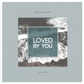 Loved by U (feat. Ria)