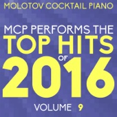 MCP Top Hits of 2016, Vol. 9