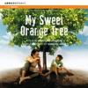 My Sweet Orange Tree & Amazonia Eterna (Original Soundtrack), The City of Prague Philharmonic Orchestra & Armand Amar
