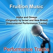 Alpha and Omega (Low Key) [Originally Performed by Israel and New Breed] [Instrumental Track]