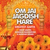 Om Jai Jagdish Hare - Greatest Aartis