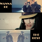 Wanna Be the Best (feat. Maria Ilieva)