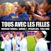 Tous avec les filles (feat. Admiral T, Myriam Abel & Perle Lama) - Single