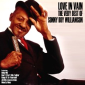 Love In Vain: The Very Best of Sonny Boy Williamson