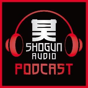 Shogun Audio Podcast