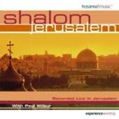 Shalom Jerusalem - Paul Wilbur