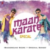 Maan Karate Special Original Motion Picture Soundtrack
