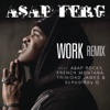 Work (Remix) [feat. A$AP Rocky, French Montana, Trinidad James & Schoolboy Q] - Single, A$AP Ferg