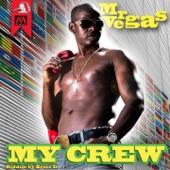 My Crew (Caribbean Wine Riddim) - Mr. Vegas