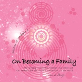 On Becoming a Family