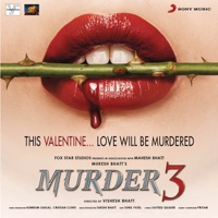 Murder 3 (Original Motion Picture Soundtrack) - Shafqat Amanat Ali & Pritam