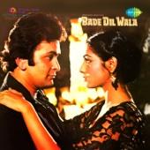 Bade Dil Wala (Original Motion Picture Soundtrack) - R. D. Burman
