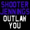 Outlaw You - Single