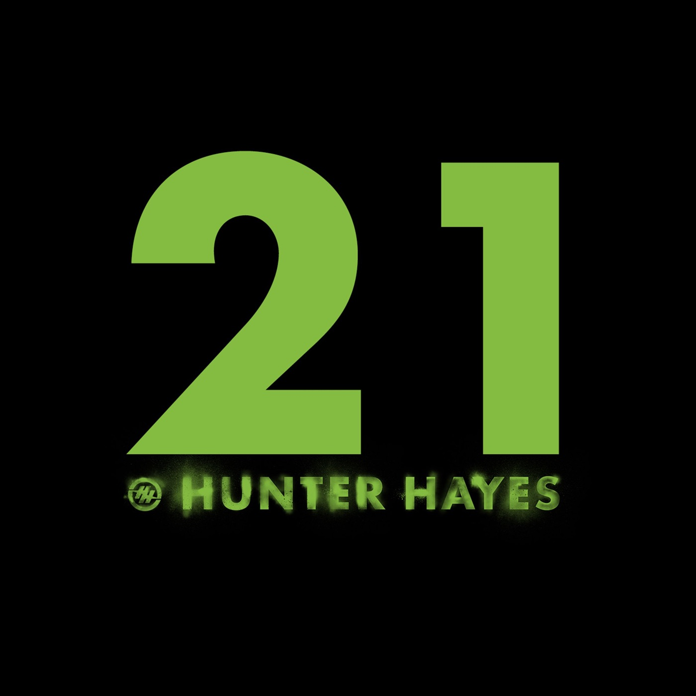 Hunter Hayes - 21 - Single