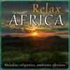 Relax Africa. Melodías Relajantes Ambiente Africano, DJ Donovan