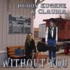 Without You, Buddy Eugene & Claudia
