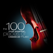 The 100 Most Essential Pieces of Classical Music