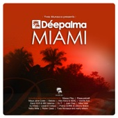 Déepalma Miami (Compiled and Mixed by Yves Murasca)