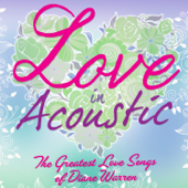 Love In Acoustic - The Greatest Love Songs of Diane Warren