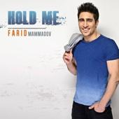 Farid Mammadov - Hold Me (Full Version) artwork