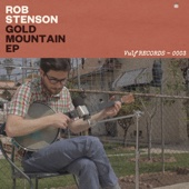 Gold Mountain EP - Rob Stenson