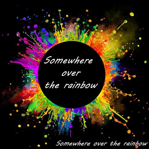 Somewhere Over the Rainbow - Somewhere Over The Rainbow