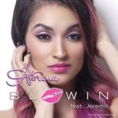 Blowin (feat. Jeremih) - Single