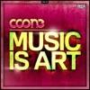 Music Is Art (Original)