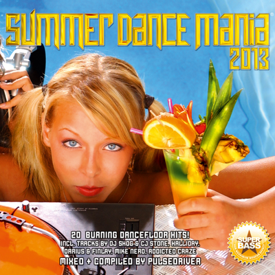 Pulsedriver-Summer Dance Mania 2013