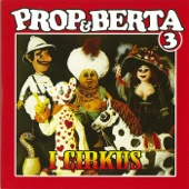 Prop Og Berta 3 (I Cirkus)