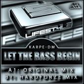 Karpe-DM - Let the Bass Begin (Hardforze Mix)  artwork