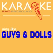 Luck Be a Lady (In the Style of Guys and Dolls) [Karaoke Instrumental Version]