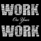Work On Your Work
