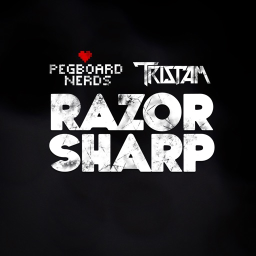 Razor Sharp - Pegboard Nerds & Tristam