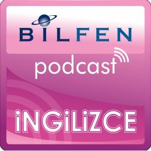 İNGİLİZCE :: Bilfen Liseleri Podcast Öğrenme