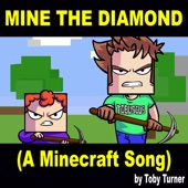 Mine the Diamond (A Minecraft Song) [feat. Terabrite]