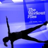 The Workout Files - Hip Hop, Vol. 1 - Various Artists
