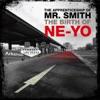 The Birth of Ne-Yo, Ne-Yo