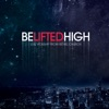 Be Lifted High, Bethel Music
