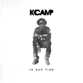 In Due Time - K CAMP