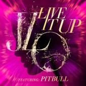Live It Up (feat. Pitbull) - Single